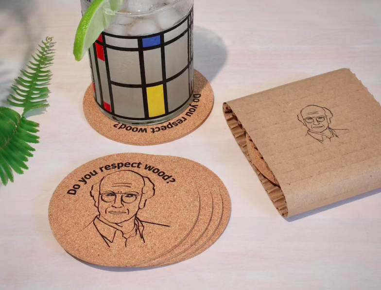"""The """"Do you respect wood?"""" coasters with the image of Larry David from Curb Your Enthusiasm on them"""