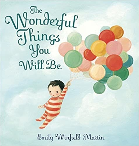 """""""The Wonderful Things You Will Be"""" book cover"""
