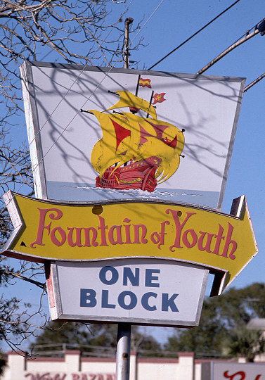 cheesy, outdated welcome sign for the fountain of youth