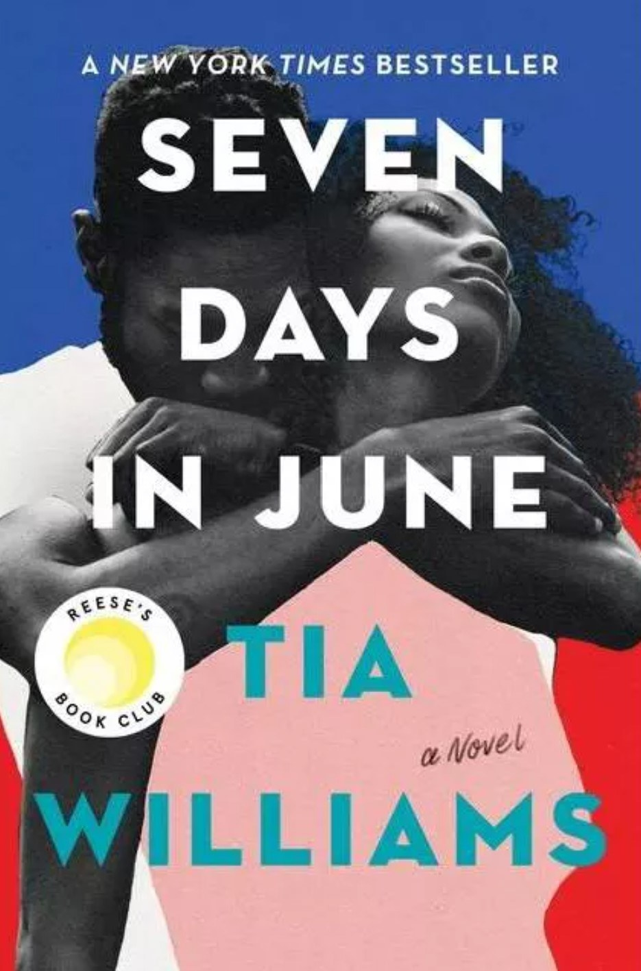 The cover of Seven Days In June by Tia Williams
