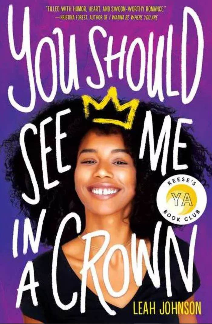The cover of You Should See Me In A Crown by Leah Johnson