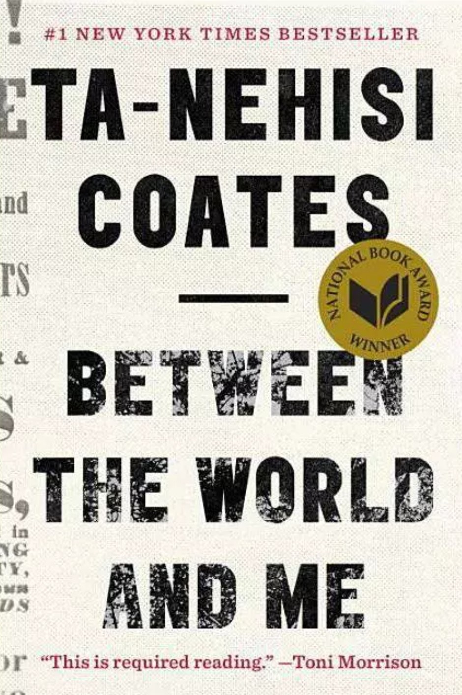 The cover of Between The World And Me by Ta-Nehisi Coates