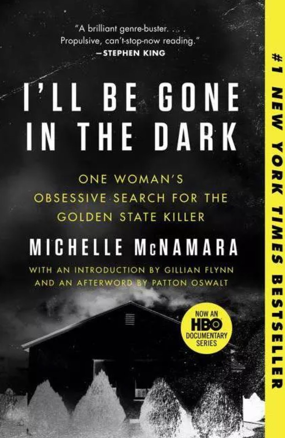 The cover of I'll Be Gone In The Dark by Michelle McNamara