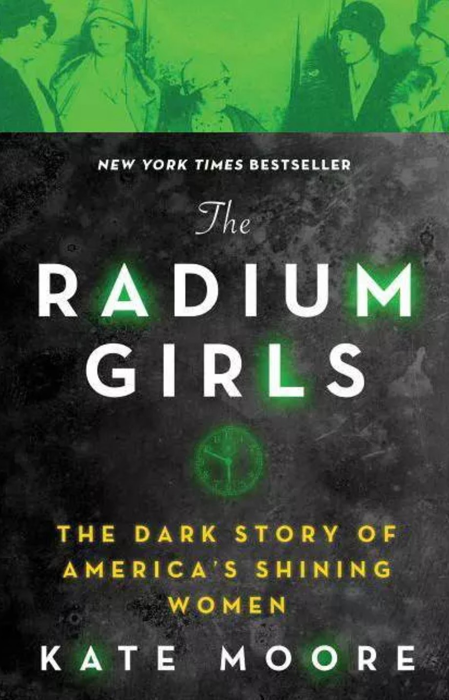 The cover of The Radium Girls by Kate Moore