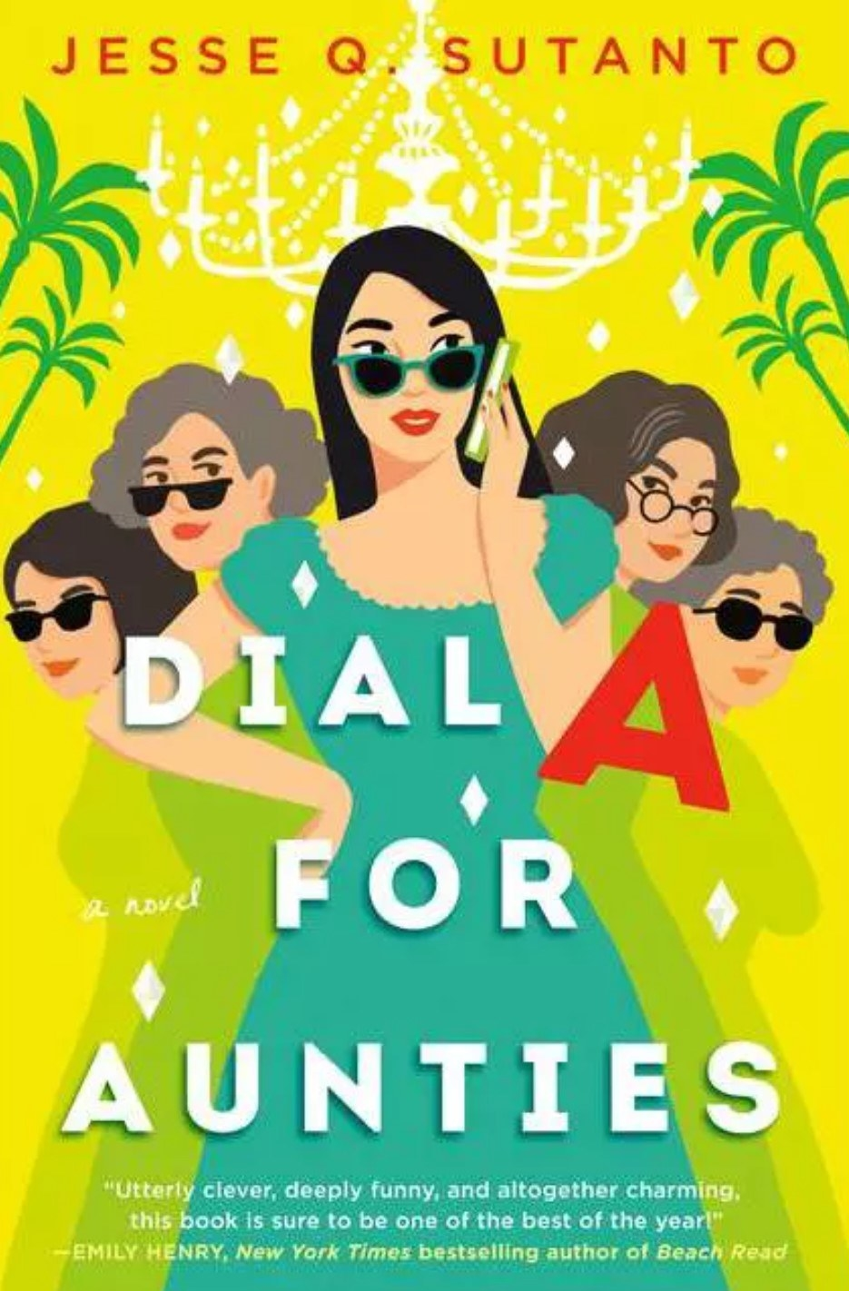 The cover of Dial A For Aunties by Jesse Q Sutanto