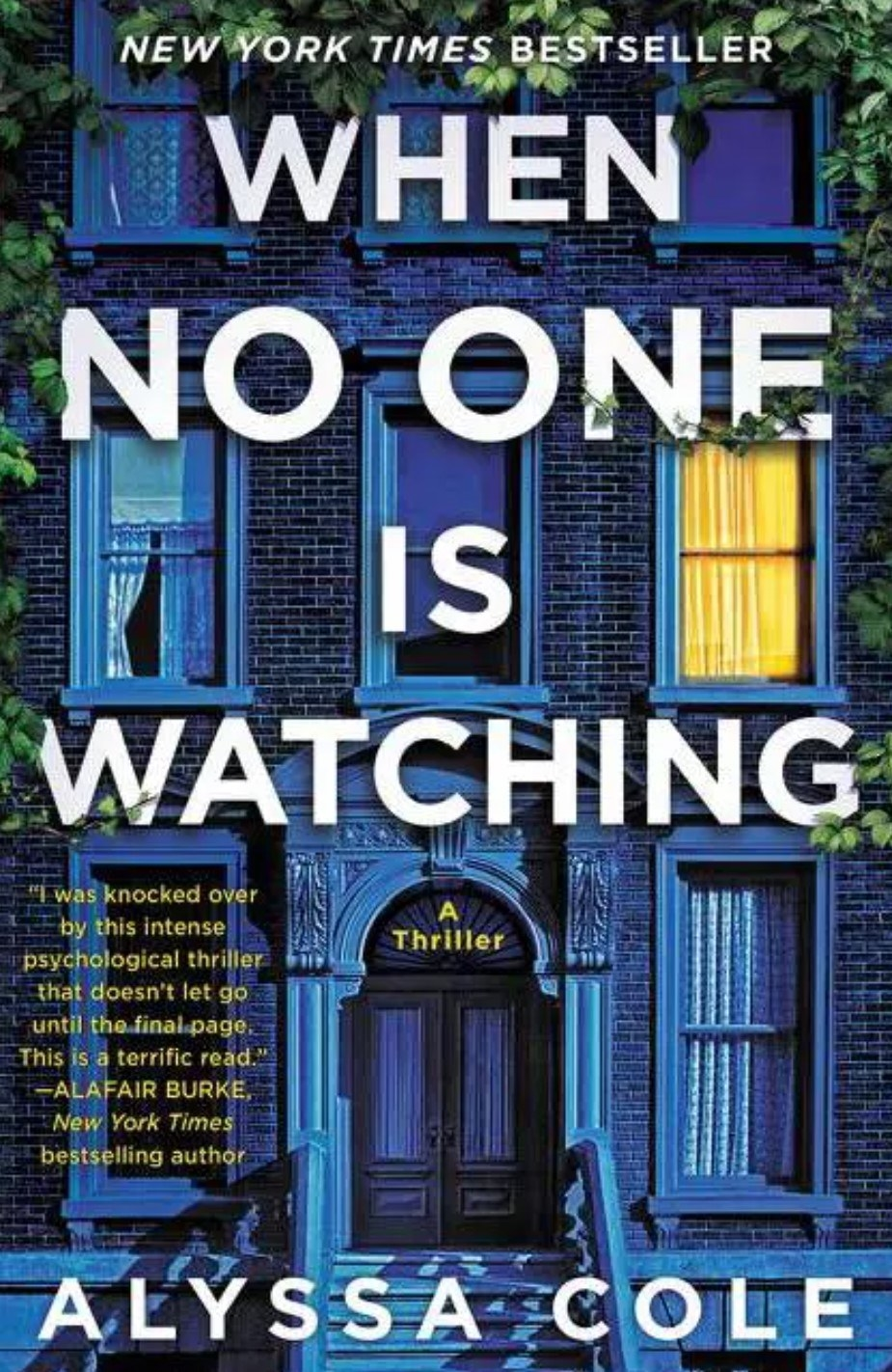 The cover of When No One Is Watching by Alyssa Cole