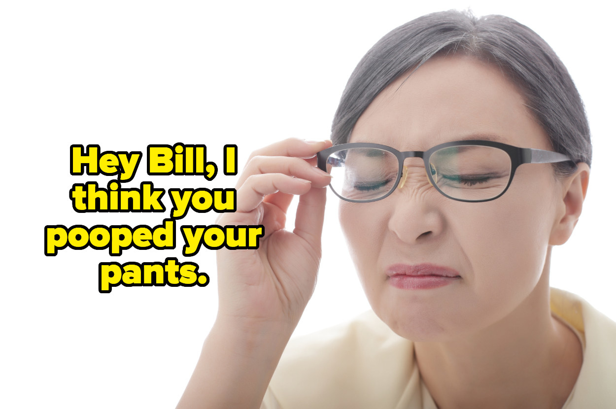 """""""Hey bill, i think you pooped your pants"""" over a woman cringing in disgust"""