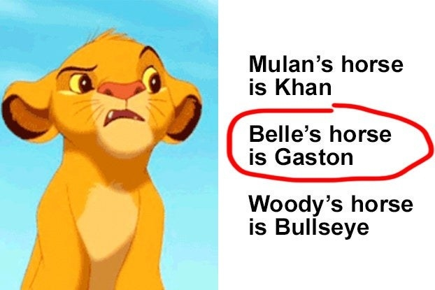 """Simba with the words """"Mulan's horse is khan, Belle's horse is Gaston, and Woody's horse is Bullseye"""""""