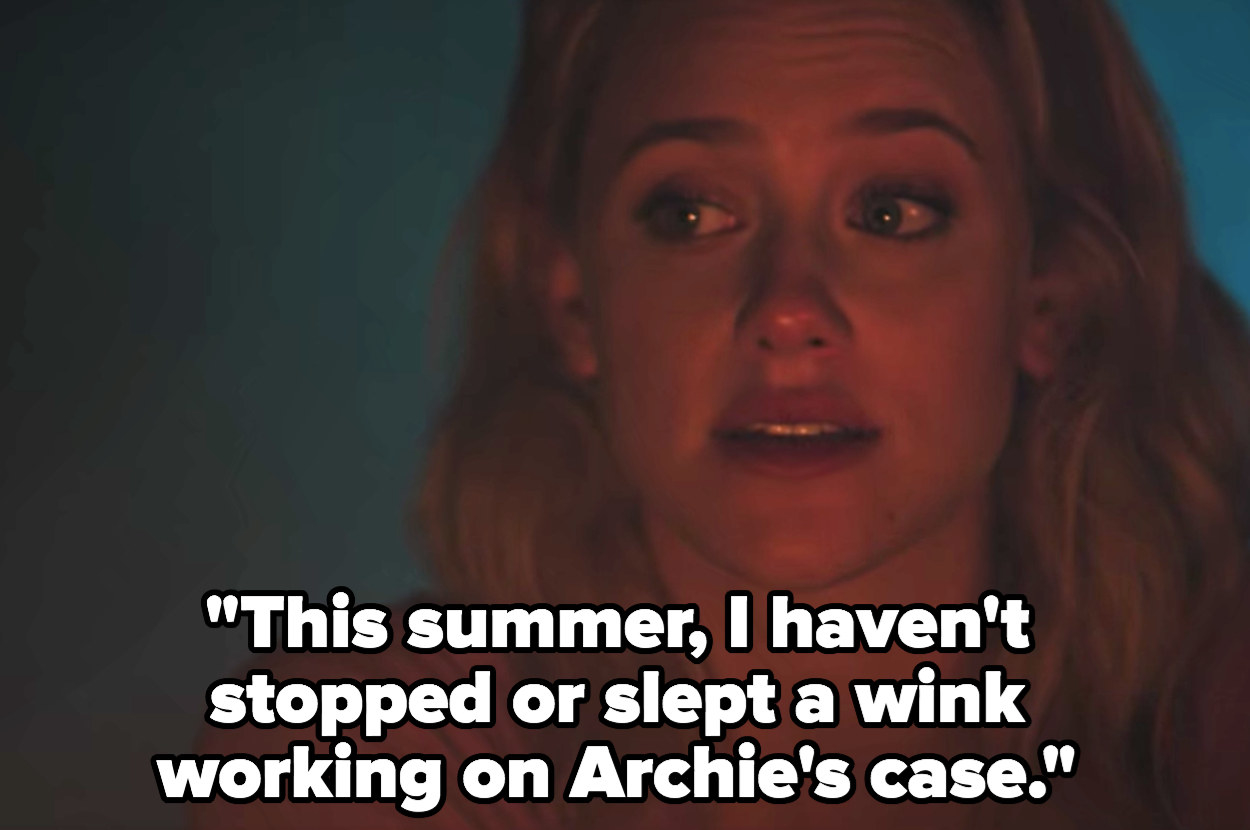 """Betty: """"I haven't stopped or slept a wink working on Archie's case"""""""