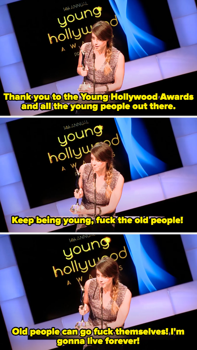 Aubrey thanking the awards and young people for her award, and saying fuck old people, she's gonna live forever