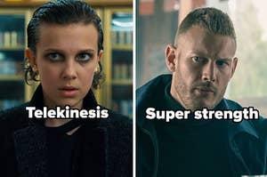 Telekinesis and super strength