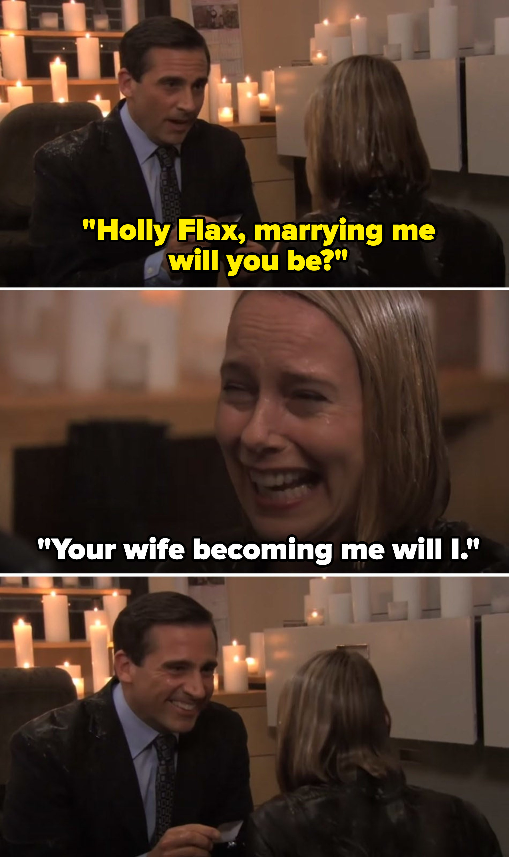 """Michael says, """"Holly Flax, marrying me will you be?"""" and Holly responds, """"Your wife becoming me will I"""""""