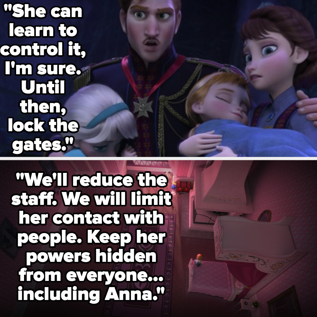 Anna's father saying Elsa can learn to control it, and until then they'll close the gates and isolate Elsa and Anna