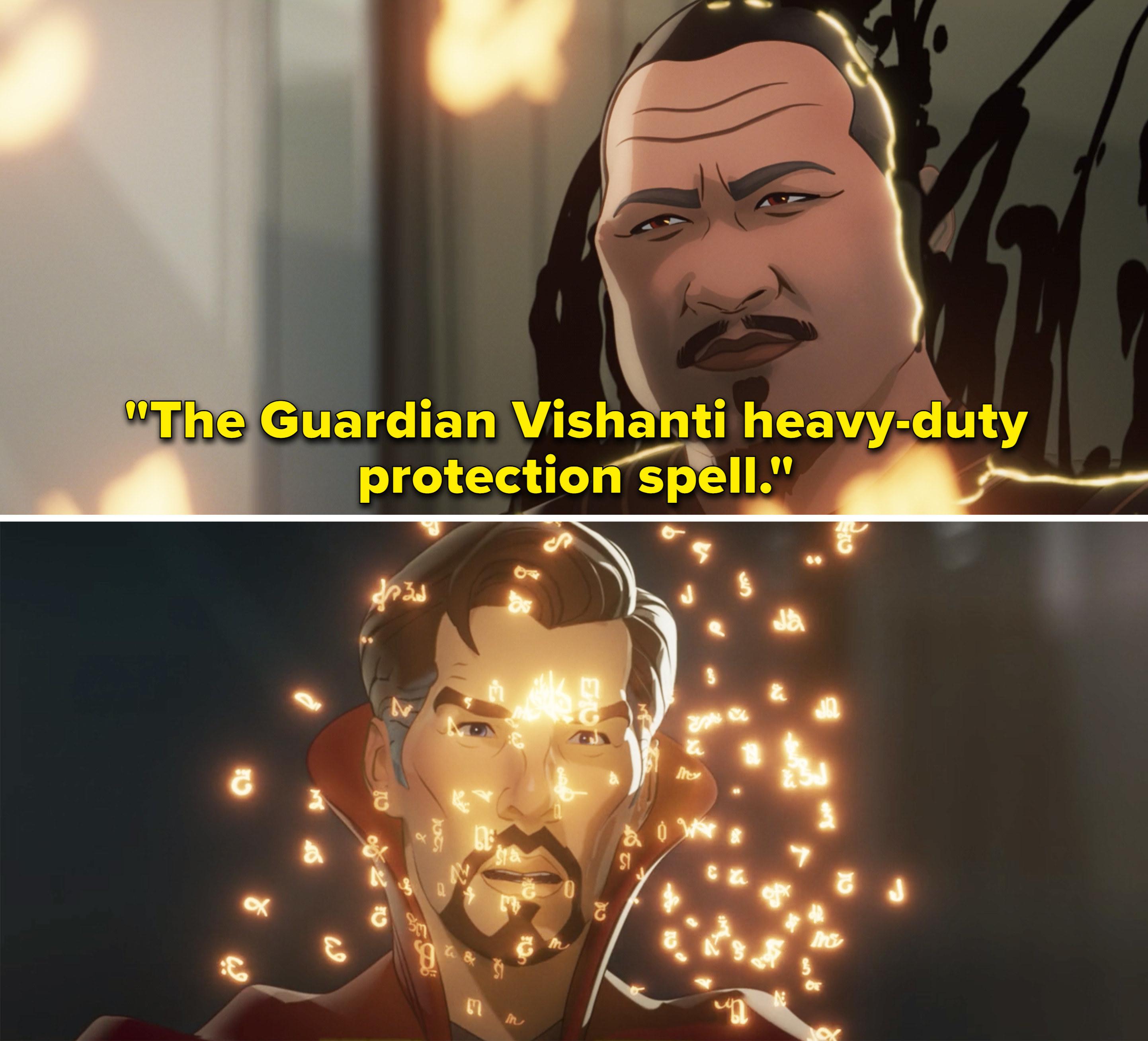 "Wong saying, ""The Guardian Vishanti heavy-duty protection spell"""