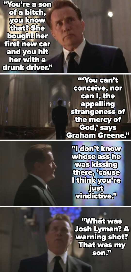 Bartlet calls God a son of a bitch for killing Mrs. Landingham with a drunk driver, then quotes Graham Greene about God's mercy and says he was a kiss-ass, because God is vindictive — he asks what John was, a warning shot? Then says he was his son