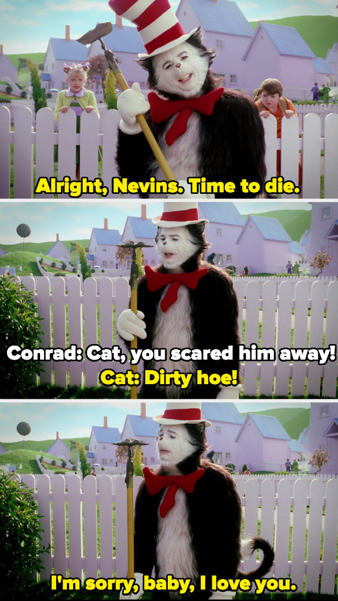 """The cat calls a literal gardening hoe a dirty hoe, then says """"I'm sorry, baby, I love you"""""""