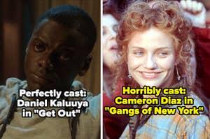 "Daniel Kaluuya in ""Get Out;"" Cameron Diaz in ""Gangs of New York"""