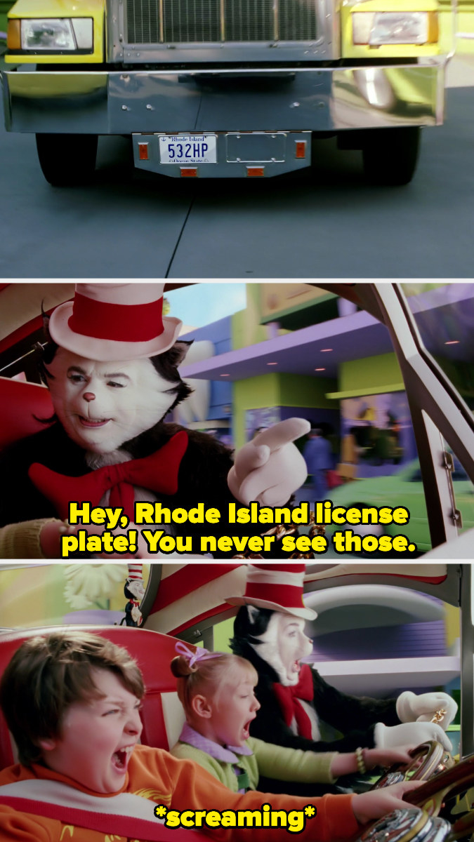 """before running into a truck, the Cat sees that it has a Rhode Island license plate, and says """"you never see those"""""""