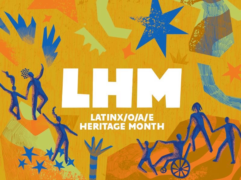 graphic for Latinx/o/a/e heritage month