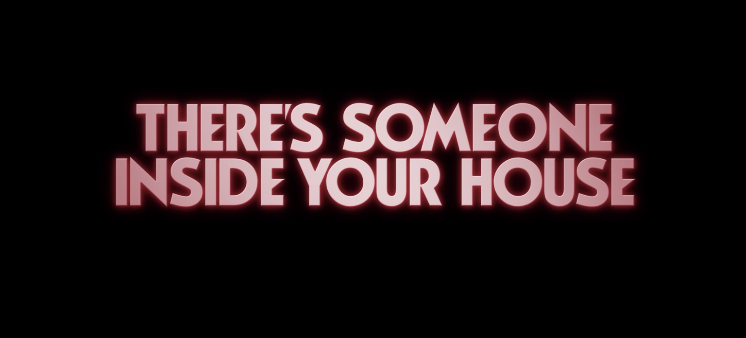 Title card for There's Someone Inside Your House