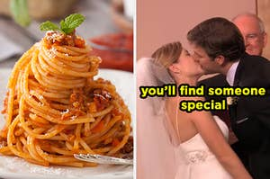 On the left, some spaghetti bolognese, and on the right, Jim and Pam from The Office kissing on their wedding day labeled you'll find someone special