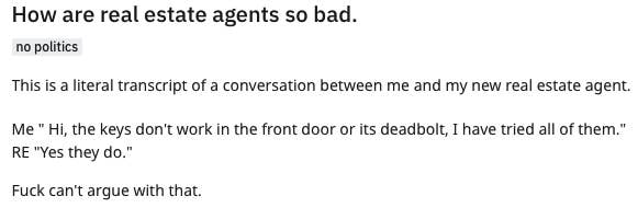 """The Reddit user is telling their landlord their keys don't work in the front door or its deadbolt; the real estate responds by saying """"Yes, they do"""""""
