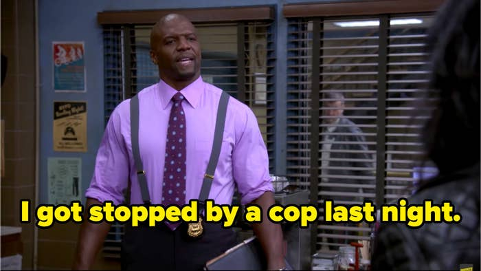 """Terry saying, """"I got stopped by a cop last night"""""""