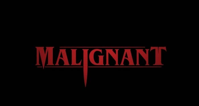 """""""Malignant"""" title card in red-letters"""