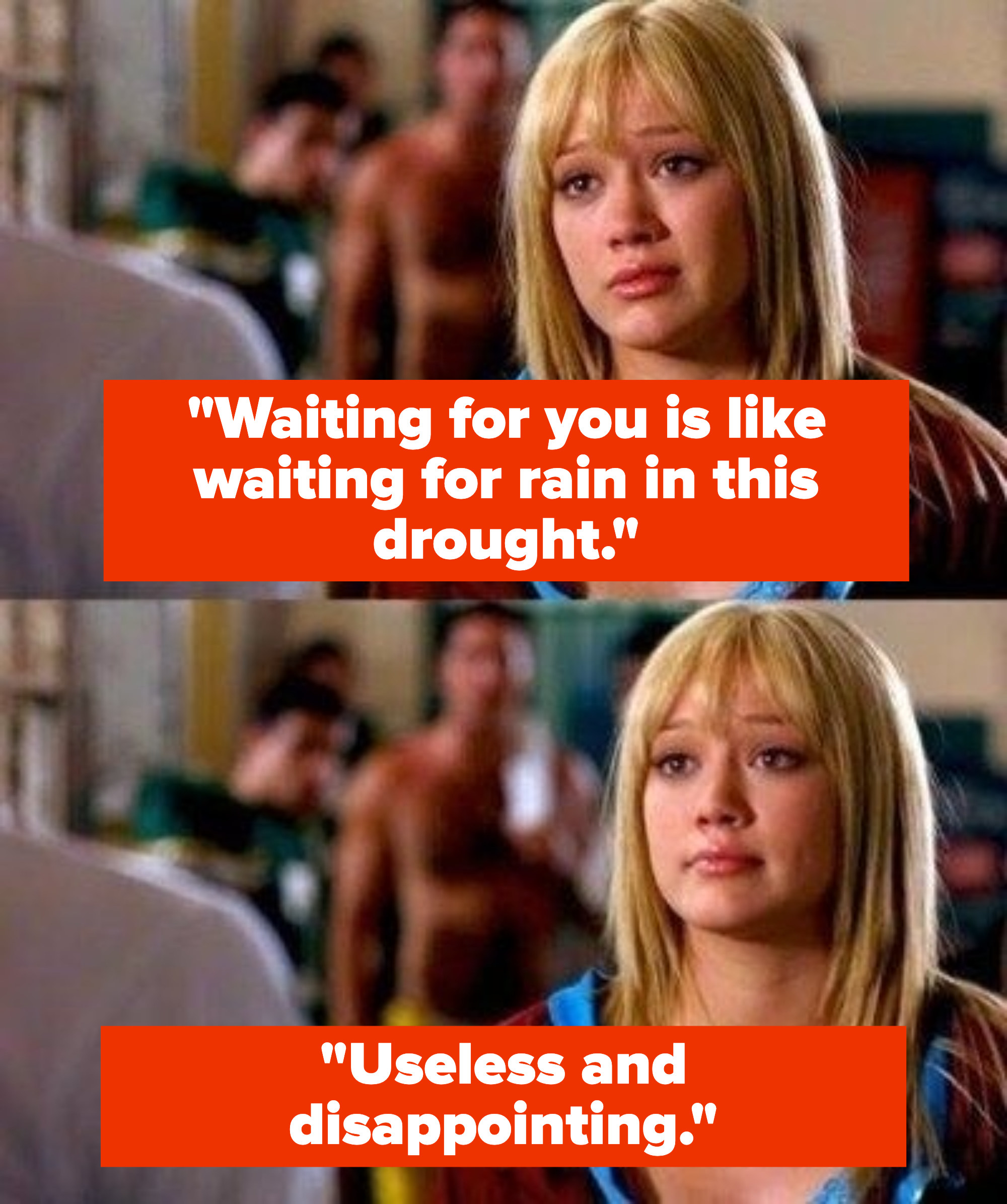 """Sam says """"Waiting for you is like waiting for rain in this drought: useless and disappointing"""""""