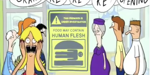 """A bob's burgers character running screaming from a sign that says """"food may contain human flesh"""""""