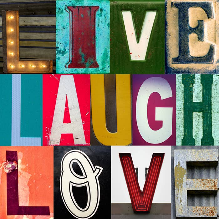 """""""Live Laugh Love"""" spelled out with block letters"""