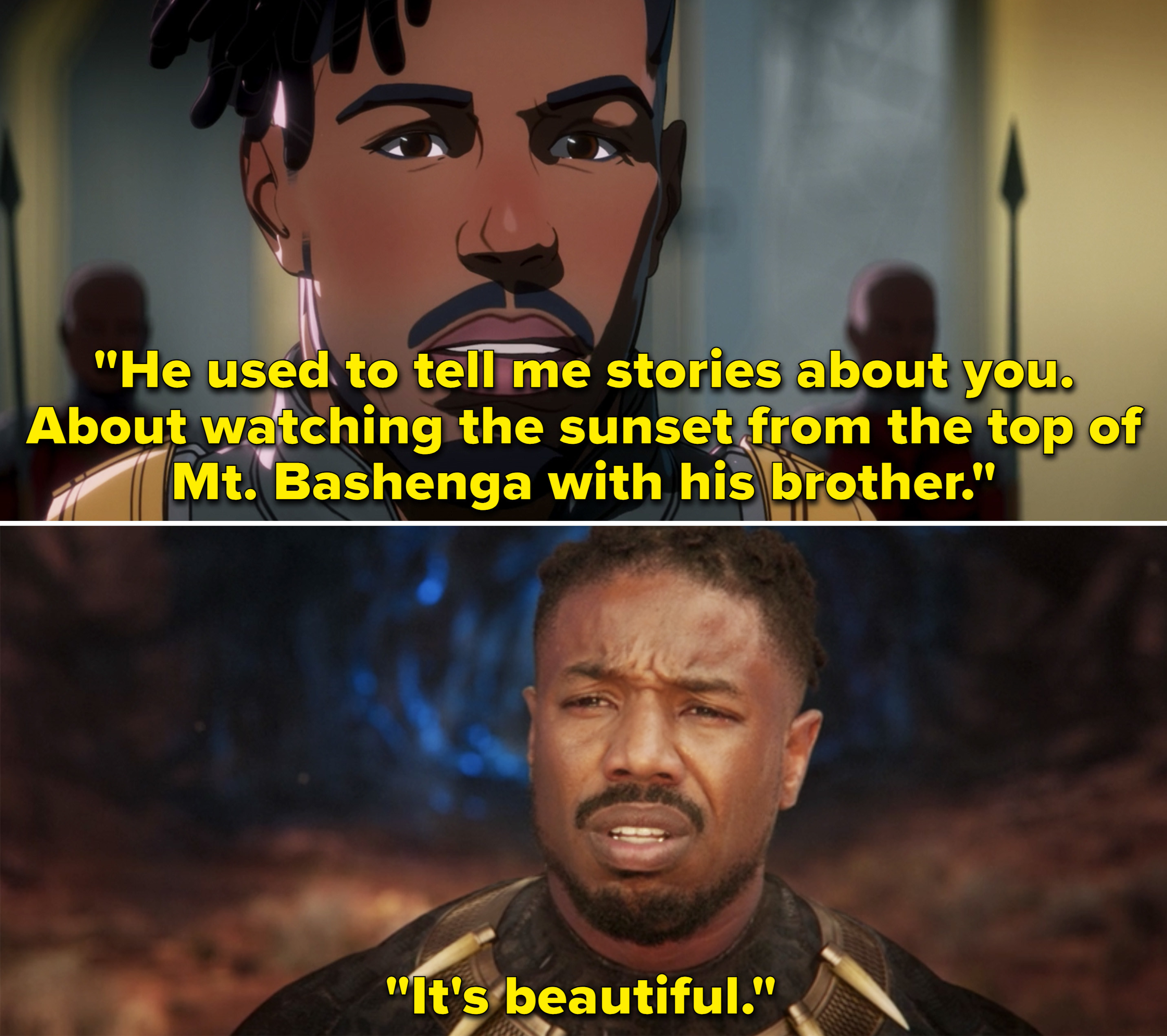 """Killmonger saying, """"He used to tell me stories about you. About watching the sunset from the top of Mt. Bashenga with his brother"""""""
