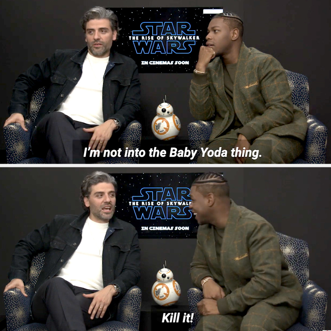 """Oscar Isaac saying, """"I'm not into the Baby Yoda thing,"""" and then, """"Kill it!"""""""