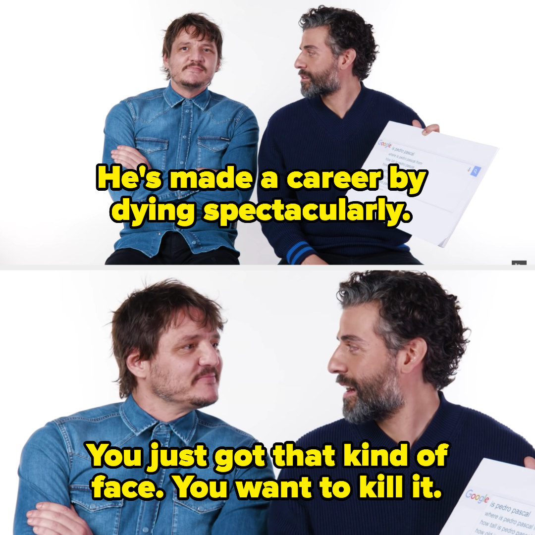 """Oscar saying, """"He's made a career by dying spectacularly,"""" and then """"You just got that kind of face, you want to kill it"""""""