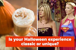 """A pumpkin latte is on the left with two characters labeled, """"Is your Halloween experience classic or unique?"""""""