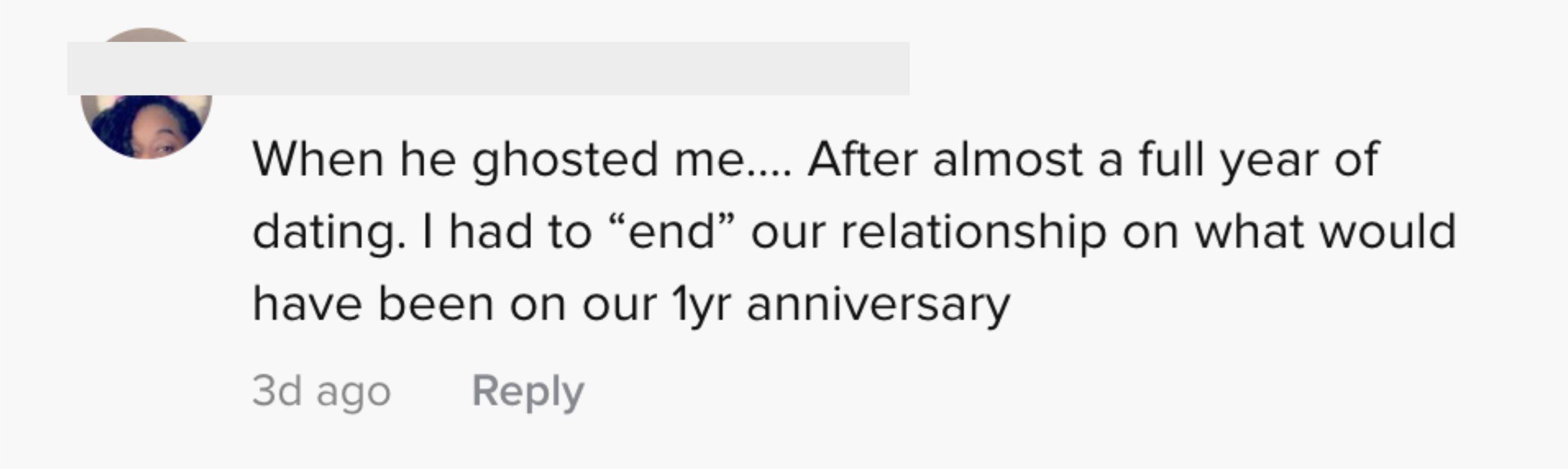 When he ghosted me after almost a full year of dating