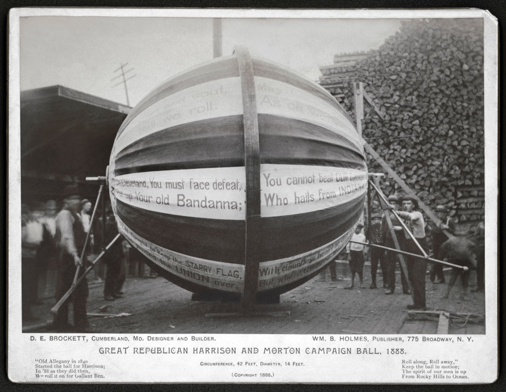 Benjamin Harrison's giant ball
