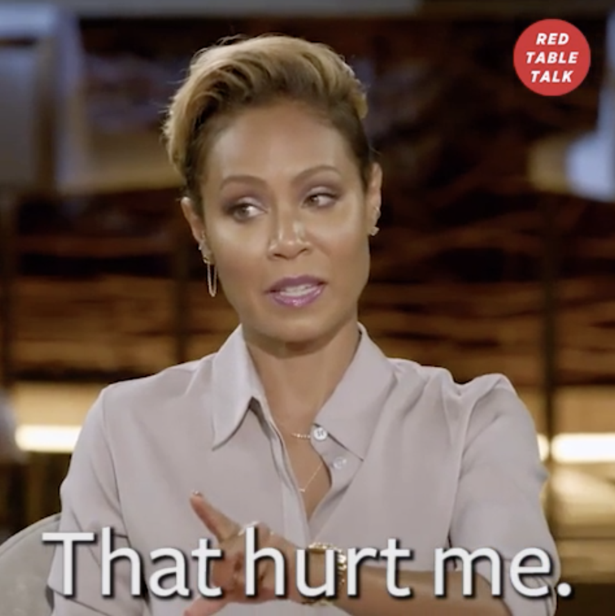 "Jada Pinkett Smith on Red Table Talk saying, ""That hurt me"""