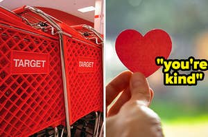 """Target carts are on the left with a man holding a heart labeled, """"you're kind"""""""