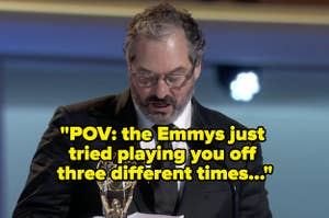POV the Emmys just tried playing you off three different times