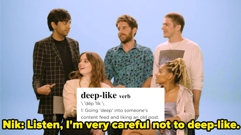 "Nik said ""Listen, I'm very careful not to deep-like"""
