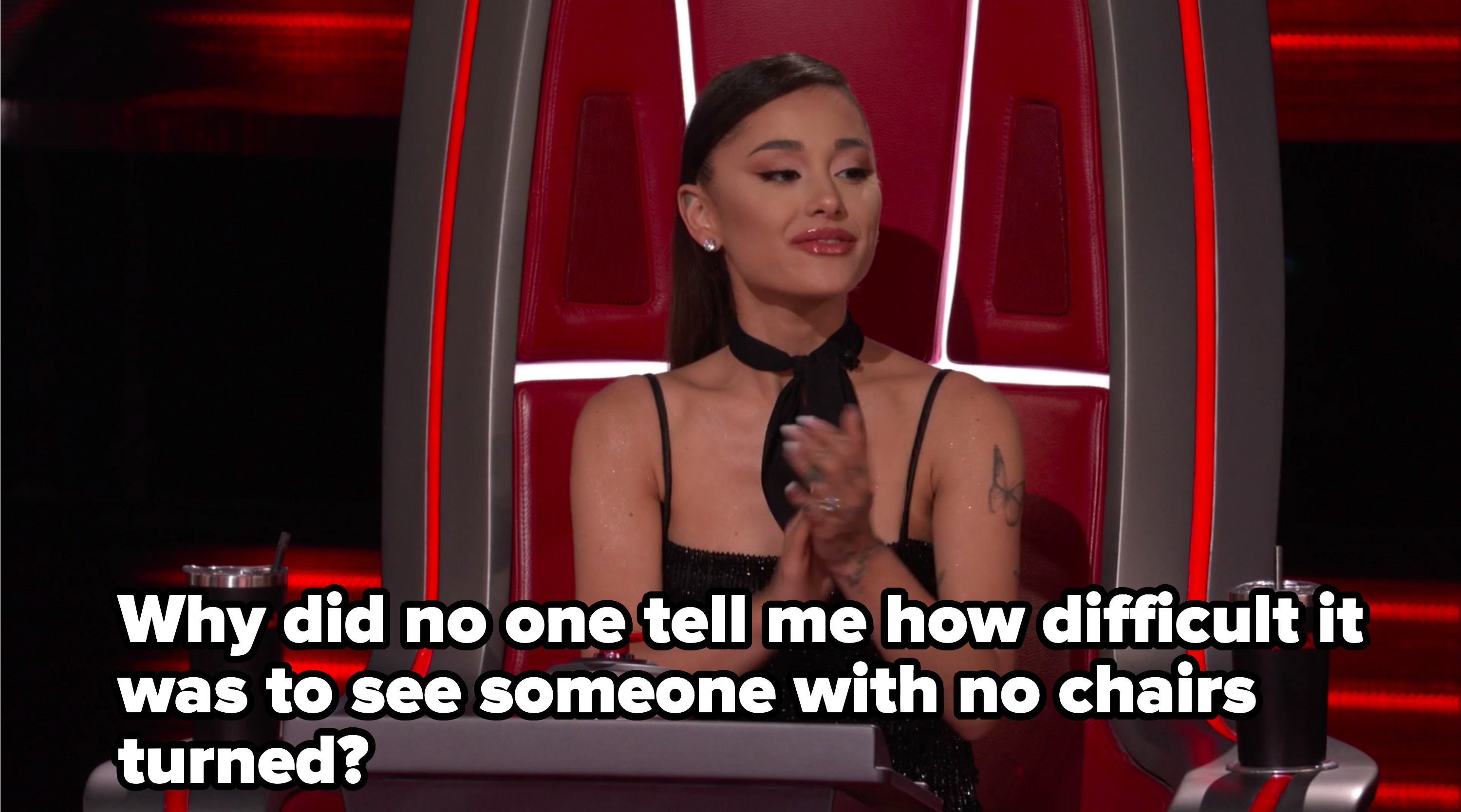 """Ariana says, """"Why did no one tell me how difficult it was to see someone with no chairs turned?"""""""