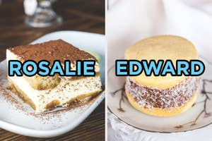 On the left, a slice of tiramisu labeled Rosalie, and on the right, an alfajor labeled Edward