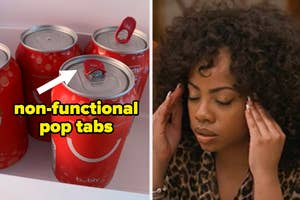 These non-functional pop tabs on soda cans are so frustrating