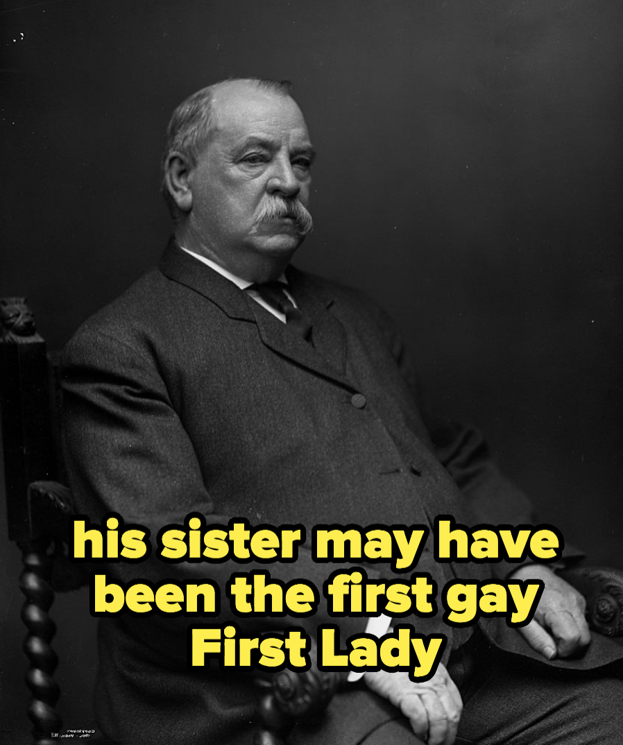 Grover Cleveland's whose sister may have been the first gay First Lady