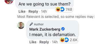 """Facebook comment of Mark Zuckerberg saying """"I mean, it is defamation"""" in response to a question asking """"Are we going to sue them?"""""""