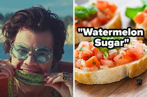 """Harry Styles is eating a watermelon on the left with a plate of Bruschetta on the right labeled, """"Watermelon Sugar"""""""