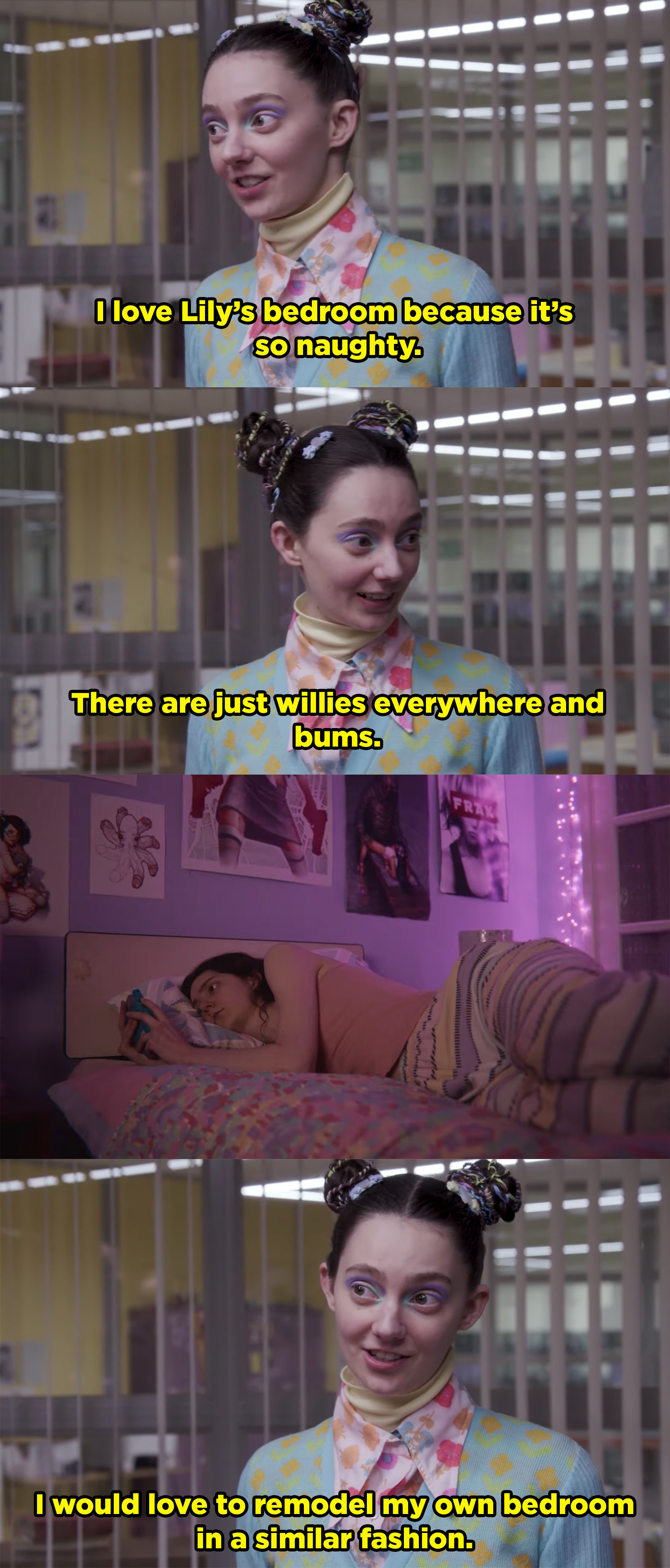 """Tanya says she loves Lily's room because there are """"willies and bums"""" everywhere and jokes she'd like to decorate her room like that."""
