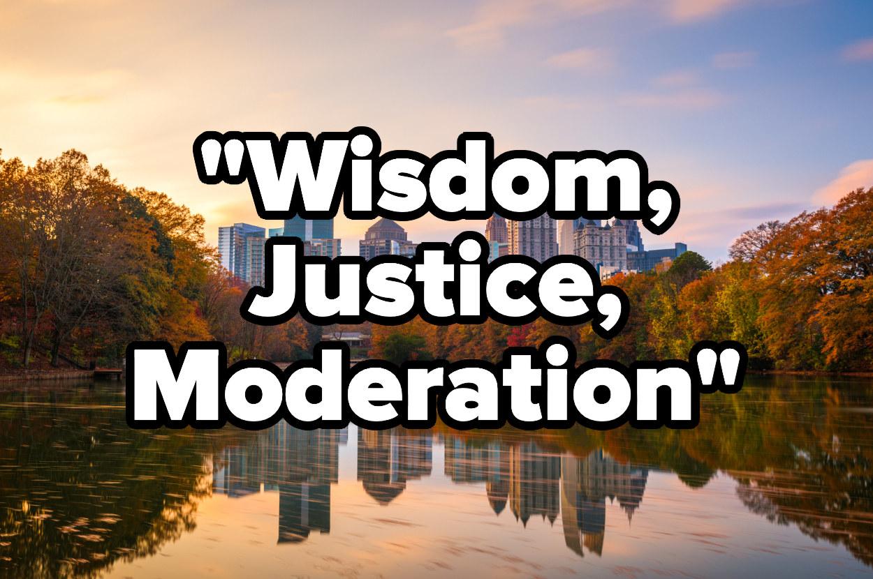 Piedmont Park and the Atlanta skyline, the mottoWisdom, Justice, Moderation