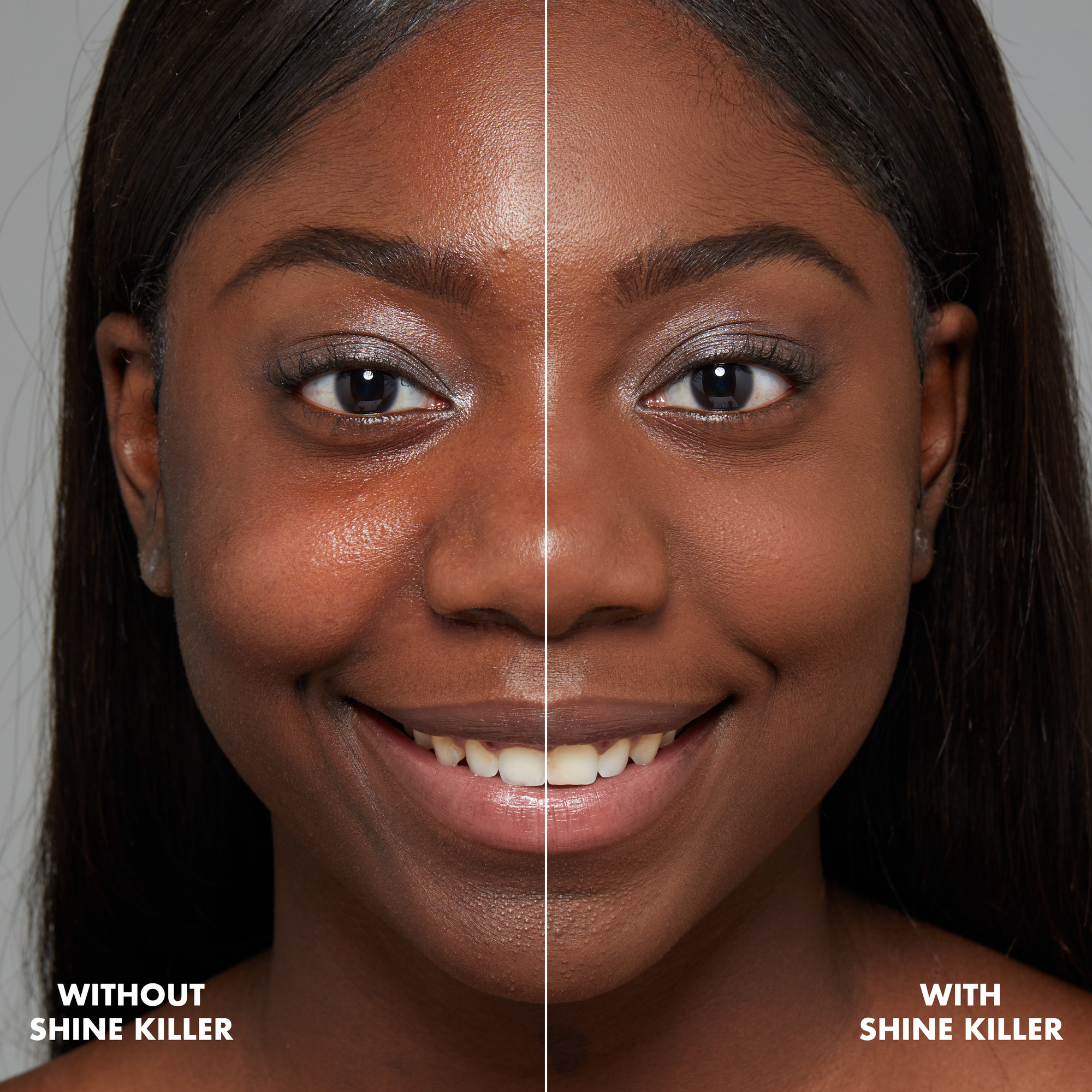 Model's before-and-after to show her face shiny and then matte